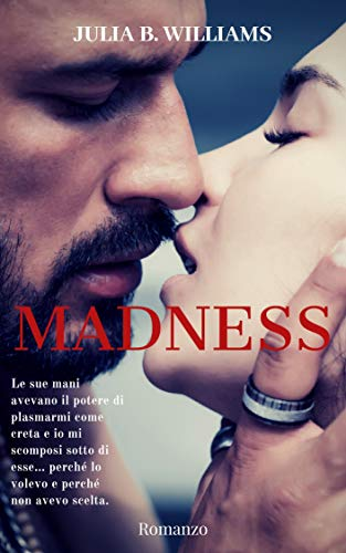 MADNESS di [Williams, Julia B.]
