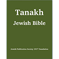 Tanakh (Tanach) Jewish Bible (1917 Jewish Publication Society Translation)