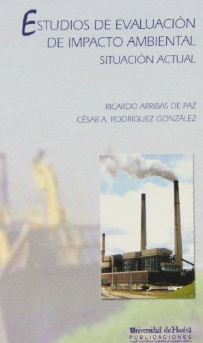 Estudios de evaluación de impacto ambiental por Ricardo Arribas de Paz