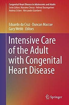 Intensive Care Of The Adult With Congenital Heart Disease (congenital Heart Disease In Adolescents And Adults) por Eduardo Da Cruz epub