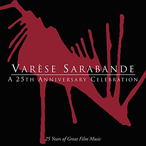Varese Sarabande: A 25th Anniv...