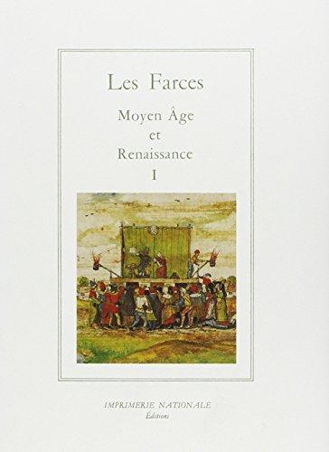 Les Farces Moyen Age et Renaissance. Volume 1, La Guerre des sexes par Anonyme