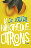 """Afficher """"La bibliothèque des citrons"""""""
