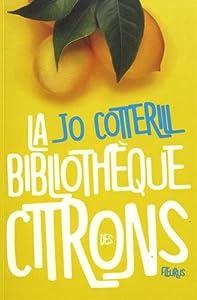 """Afficher """"Bibliothèque des citrons (La)"""""""
