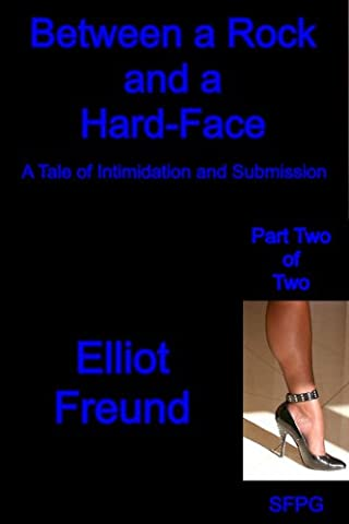 Between a Rock and a Hard-Face - Part Two of Two