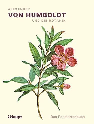 Alexander von Humboldt und die Botanik - Das Postkartenbuch