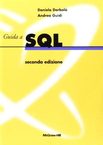 Guida a SQL. Con CD-ROM