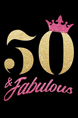 50 & Fabulous: Fünfzigster 50. Geburtstag 1969 50 Jahre Alt 120 Linierte Seiten Tagebuch Notizbuch - Für Feierlichkeiten Nachricht  Notizbuch - ... Oma Mädchen - Party Dekoration  Präsentie