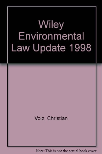Wiley Environmental Law Update 1998 PDF Books