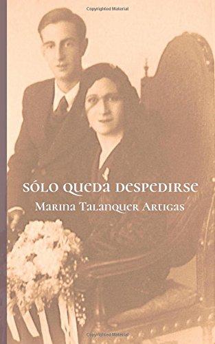 Sólo queda despedirse por Marina Talanquer Artigas