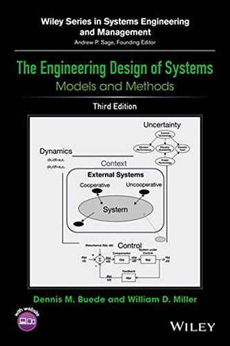 The Engineering Design of Systems: Models and Methods (Wiley Series in Systems Engineering and Management, Band 1)