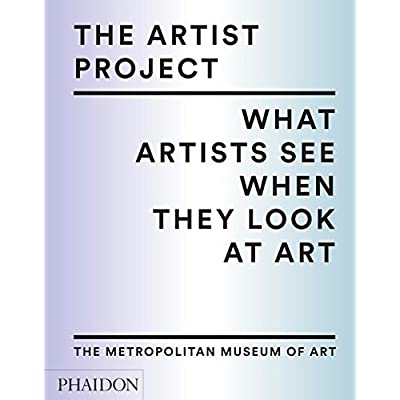The Artist Project : What artists see when they look at art