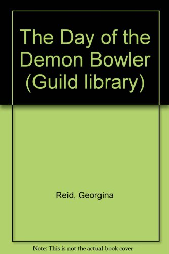 The Day of the Demon Bowler (Guild library)