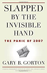 Slapped by the Invisible Hand The Panic of 2007 (Financial Management Association Survey and Synthesis)