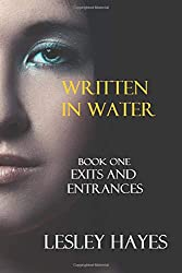Written In Water (Exits And Entrances)