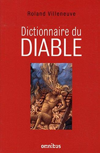 Dictionnaire du diable par Roland Villeneuve