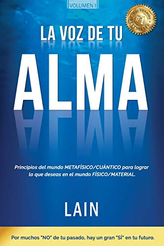 La Voz de tu Alma por Lain García Calvo