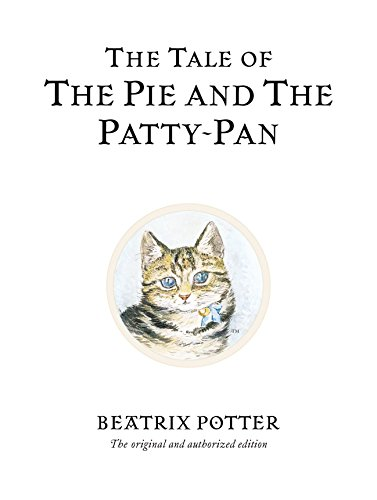 The Tale of The Pie and The Patty-Pan (Beatrix Potter Originals, Band 17) 7 Pie Pan