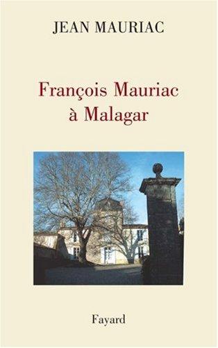 François Mauriac à Malagar