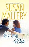 Part-Time Wife (Hometown Heartbreakers)