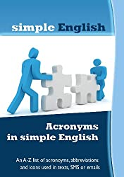 Acronyms in simple English (English Edition)
