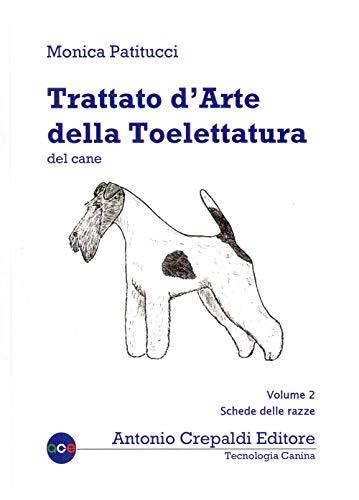 Trattato d'arte della toelettatura del cane: 2