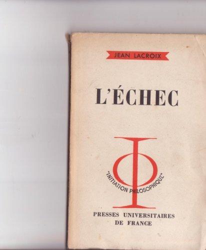L'chec : Par Jean Lacroix