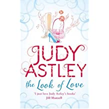 [(The Look of Love)] [ By (author) Judy Astley ] [February, 2012]