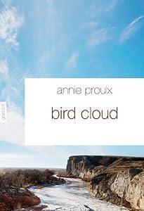 vignette de 'Bird Cloud (Annie Proulx)'
