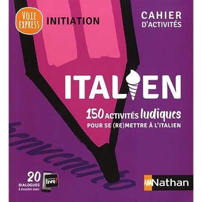 Italien Cahier d'activités - initiation