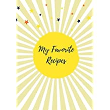 My Favorite Recipes (Blank Recipe Journal): Pale Yellow, 125 Recipe Cards, Fill in the Blank Cookbook (Creative Cooking)
