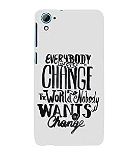 FUSON Change The World 3D Hard Polycarbonate Designer Back Case Cover for HTC Desire 628 :: HTC Desire 628 Dual Sim