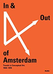 In & Out of Amsterdam: Travels in Conceptual Art, 1960-1976