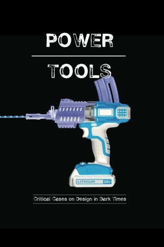 Busch-tool (Power-Tools: Critical Cases on Design in Dark Times)