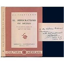 El hipocratismo en México : con una reproducción facsimilar de las Lecciones del doctor Montaña, seguida de su versión castellana
