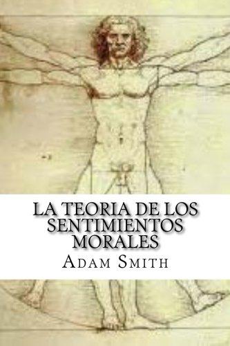 La Teoria de los Sentimientos Morales