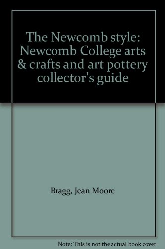 Title: The Newcomb style Newcomb College arts crafts and