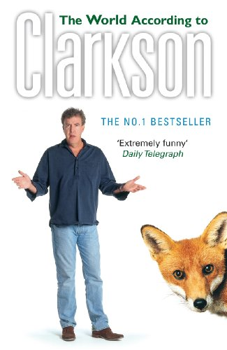 The World According to Clarkson: The World According to Clarkson Volume 1 (English Edition)