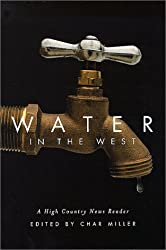 Water in the West: A High Country News Reader by Char Miller (2000-06-15)