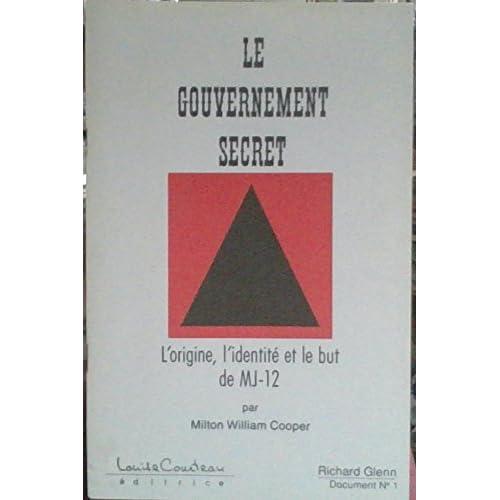 LE GOUVERNEMENT SECRET