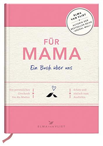 Für Mama: Ein Buch über uns (Du Mutter Bist Meine)