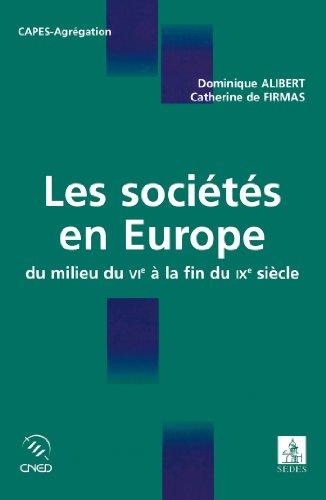 Les sociétés en Europe - du milieu du VIe à la fin du IXe siècle