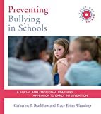 Preventing Bullying in Schools: A Social and Emotional Learning Approach to Prevention and Early Intervention (SEL Solutions Series) (English Edition)