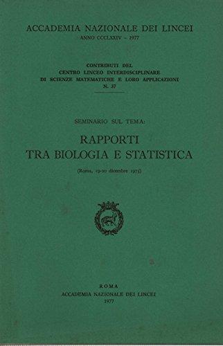 Rapporti tra biologia e statistica (Contributi C. linceo inter. sc. mat.) por AA.VV. -