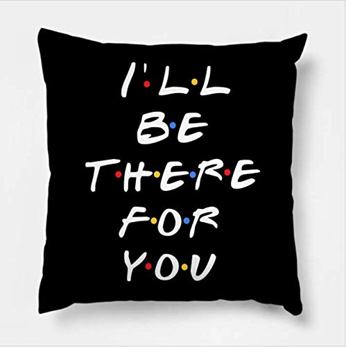 AEROHAVEN Satin Friends TV Series I'll Be There for You Decorative Throw Pillow Cushion Cover, 16 x 16 Inch, Multicolour