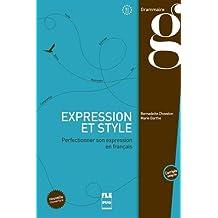 Expression et style : Perfectionner son expression en français