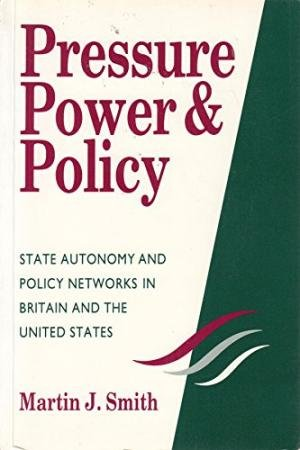 Power and the State [paperback] Martin J. Smith [Jan 01, 2016]