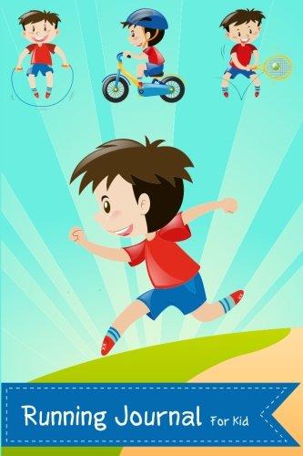 Running Journal for Kid: Kids Practising Sport Run and Exercises Journal Children Jogging Healthy Living: Volume 2 (My Running Log Book)