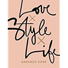 Love x Style x Life (English Edition)