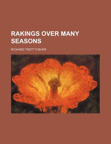 Rakings Over Many Seasons